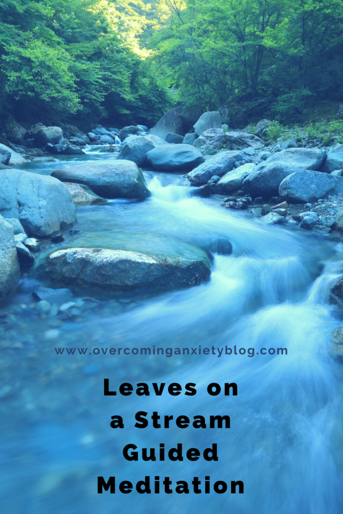 Meditation Script: Leaves on a Stream (Acceptance and Commitment Therapy)